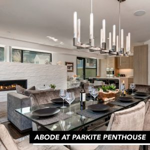 Abode at Parkite Penthouse